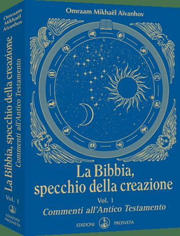 La Bibbia, specchio della creazione - Commenti all'Antico Testamento
