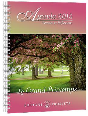 Agenda 2015 - Pensées et réflexions - Le Grand Printemps
