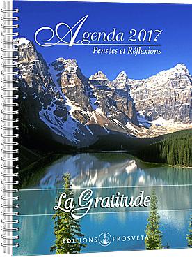 Agenda 2017 - Pensées et réflexions - La Gratitude
