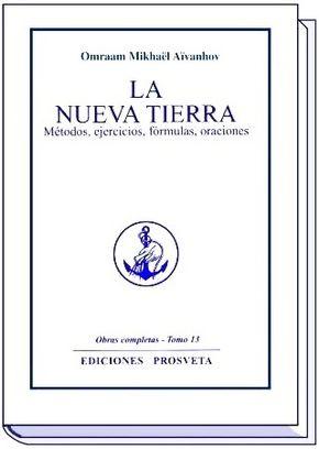 LA NUEVA TIERRA Métodos, ejercicios, fórmulas, oraciones