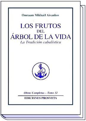 LOS FRUTOS DEL ÁRBOL DE LA VIDA (La tradición cabalística)