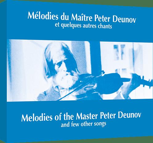 Mélodies du Maître Peter Deunov