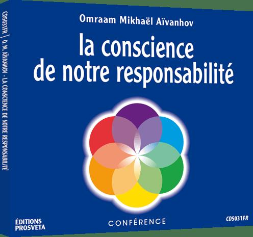 CD - La conscience de notre responsabilité