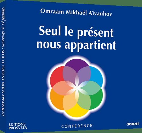 Seul le présent nous appartient