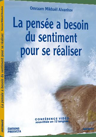 DVD NTSC - LA PENSEE A BESOIN DU SENTIMENT POUR SE REALISER