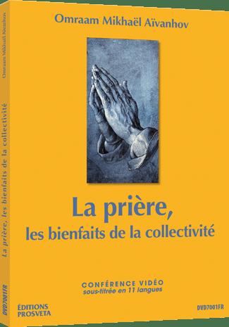 La prière, les bienfaits de la collectivité - DVD Pal