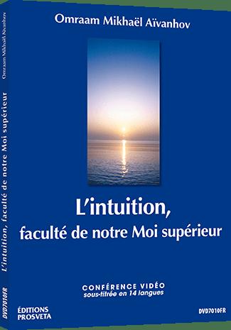 L'intuition, faculté de notre Moi supérieur - DVD PAL
