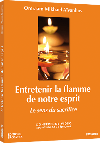 Entretenir la flamme de notre esprit - Le sens du sacrifice - DVD PAL