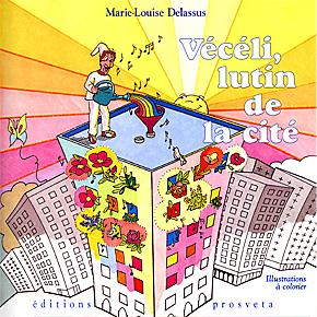 Vécéli, lutin de la cité par Marie-Louise Delassus