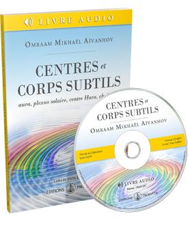 Centres et corps subtils (livre audio)