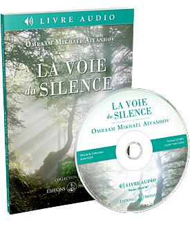 La voie du silence (livre audio)