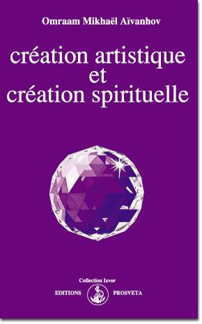 CREACIÓN ARTÍSTICA Y CREACIÓN ESPIRITUAL