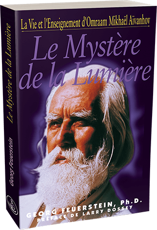 Le Mystère de la Lumière par Georg Feuerstein