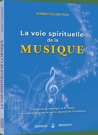 La voie spirituelle de la Musique