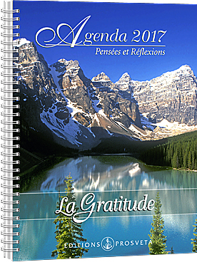 Agenda 2017 - Pensées et réflexions - La Gratitude (Spécial 12$)