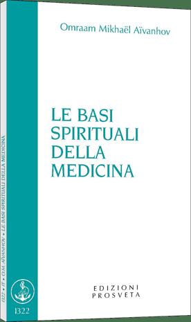 Le basi spirituali della medicina