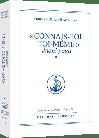 Connais-toi toi-même - Jnani yoga
