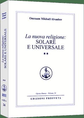 La nuova religione solare e universale (II)