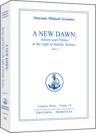 A New Dawn: Society and Politics in the Light of Initiatic Science (2)
