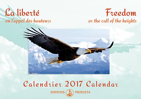 Calendrier 2017 : « La liberté ou l'appel des hauteurs »