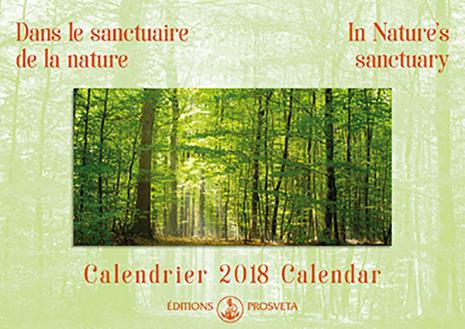 Calendrier 2018 : « Dans le sanctuaire de la nature »