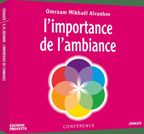 CD - L' importance de l'ambiance
