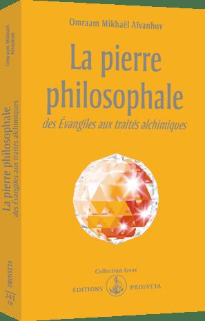 La pierre philosophale des Evangiles aux traités alchimiques